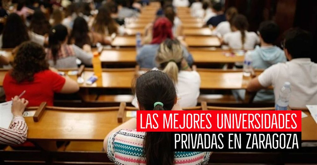 mejores universidades privadas en zaragoza